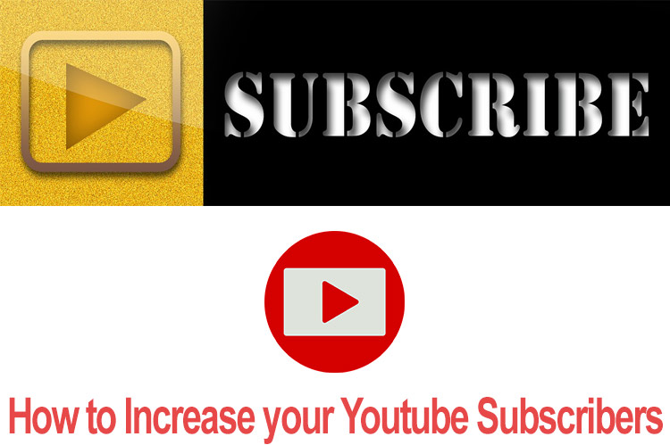Learn how to increase your youtube subscribers