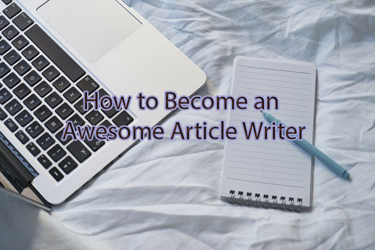 How to write great articles on any topic